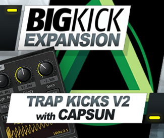 BigKick Expansion V2 - Trap Kicks with CAPSUN