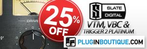 Slate Digital VTM, VBC & Trigger 2 Platinum