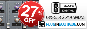 Slate Digital Trigger 2 Platinum Sale