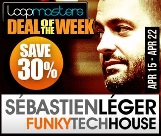 Loopmasters Deal Of The Week - Sebastien Leger