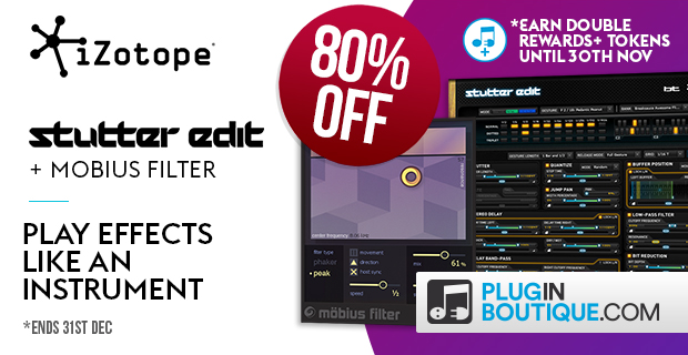 iZotopeStutter Edit Sale: Save 80% off at Plugin Boutique