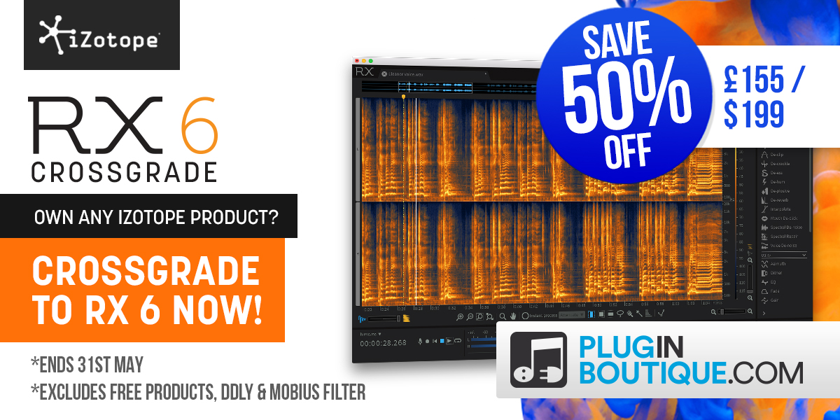 iZotope RX 6 Crossgrade Special Offer