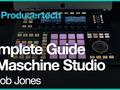 Complete Guide To Maschine Studio