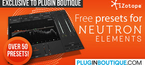 1200 x 600 pib izotope neutron elements freepresets pluginboutique