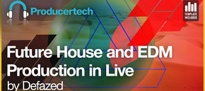 Producertech future house and edm production in live